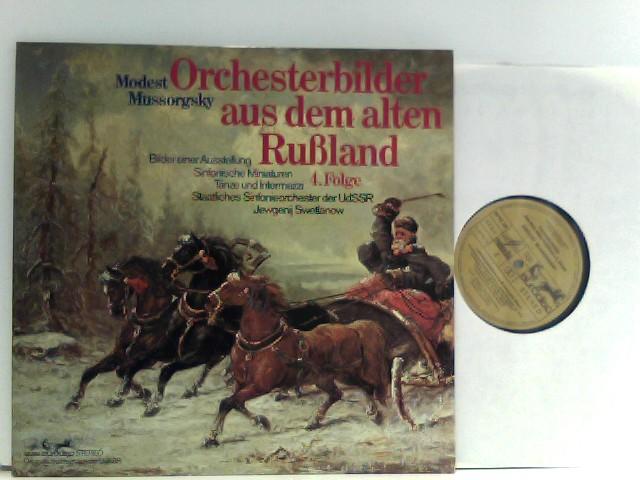 Modest Mussorgsky - Orchesterbilder aus dem alten Rußland, 4. Folge, von Staatliches Sinfonieorchester der UdSSR