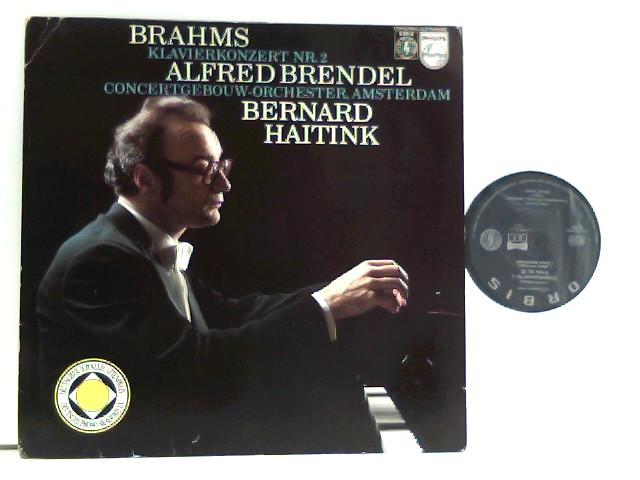 Brahms, Johannes, Bernhard Haitink und Alfred Brendel: Brahms*,  Alfred Brendel,  Concertgebouw Orchester, Amsterdam*,  Bernard Haitink  – Klavierkonzert Nr. 2