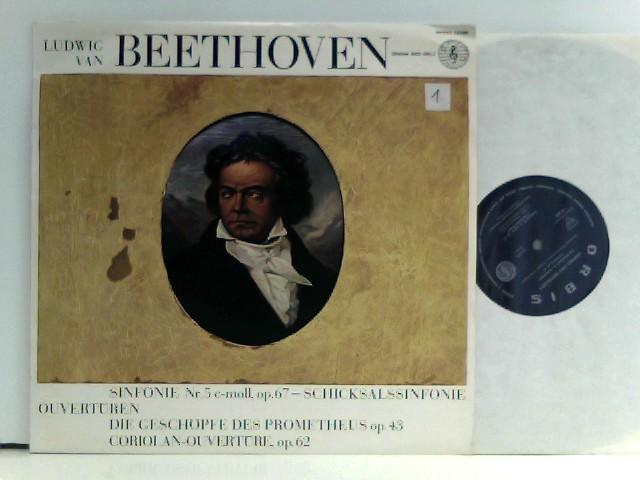 Ludwig Van Beethoven  – Sinphonie Nr. 5 C-Moll, Op. 67 - Schicksalssinfonie - Ouvertüren: Die Geschöpfe Des Prometheus Op. 43 - Coriolan-Ouvertüre, Op. 62