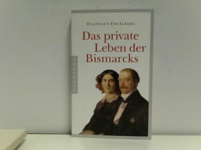 Das private Leben der Bismarcks