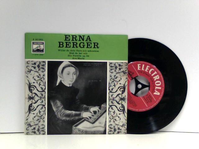 """Erna Berger / Ernst-Günther Scherzer - Johann Sebastian Bach - Franz Schubert - Willst Du Dein Herz Mir Schenken / Bist Du Bei Mir / Die Forelle Op. 32 / Ave Maria (7"""")"""