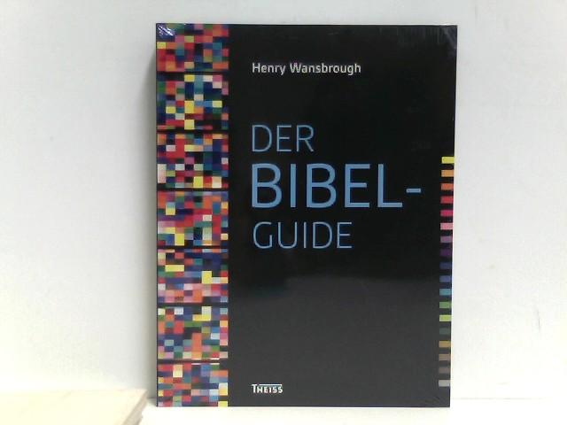 Wansbrough, Henry: Der Bibel-Guide: Sonderausgabe Auflage: 2