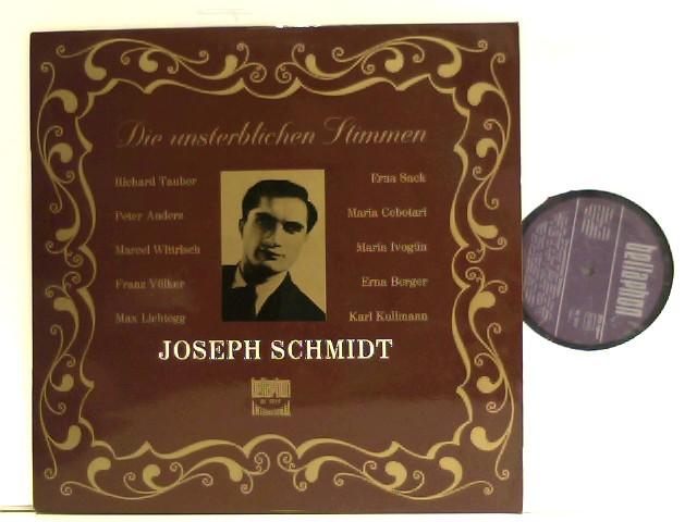 Schmidt, Joseph: Die unsterblichen Stimmen Vol. 1