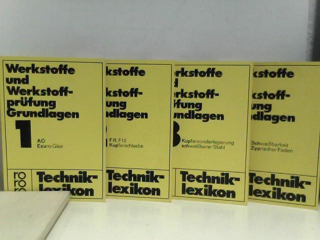 Wellinger, K.: Werkstoffe und Wekstoffprüfung Grundlagen Band 1 - 4. Rororo- Technik- Lexikon. Aus >Lueger< Lexikon der Technik, Taschenbuchausgabe.