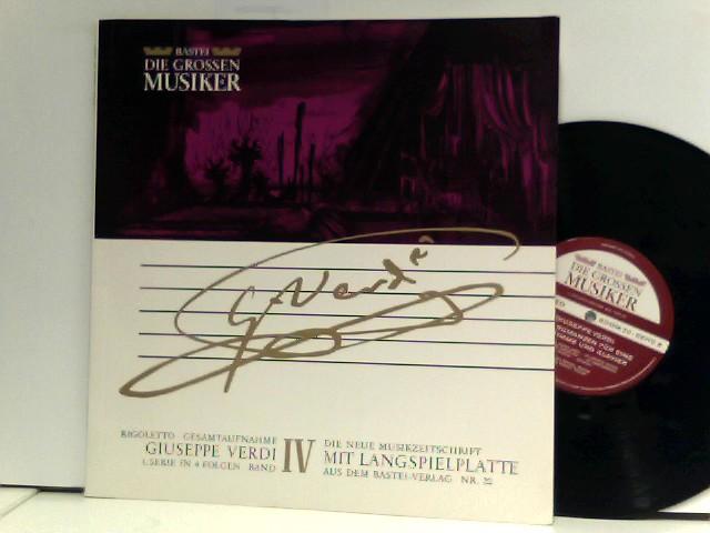 Rigoletto · Gesamtaufnahme - Giuseppe Verdi 1. Serie In 4 Folgen · Band IV