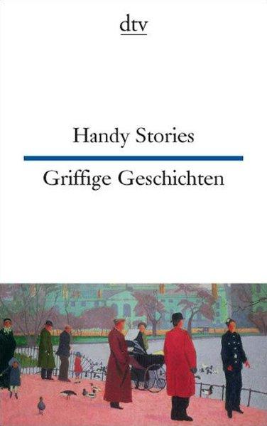 Handy Stories Griffige Geschichten