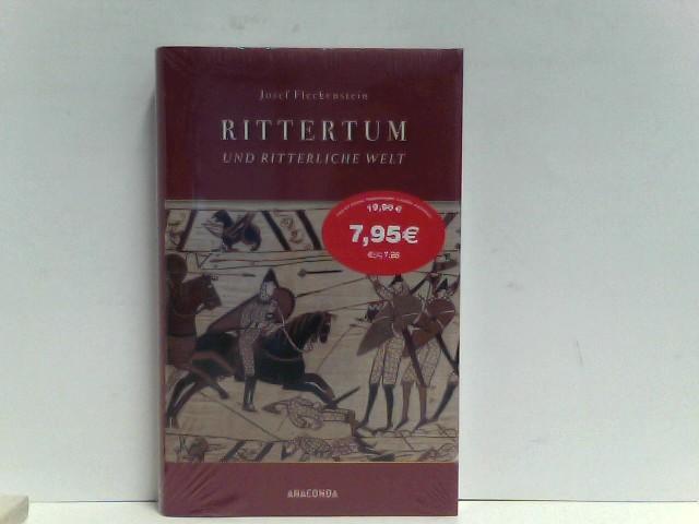 Fleckenstein, Josef: Rittertum und ritterliche Welt