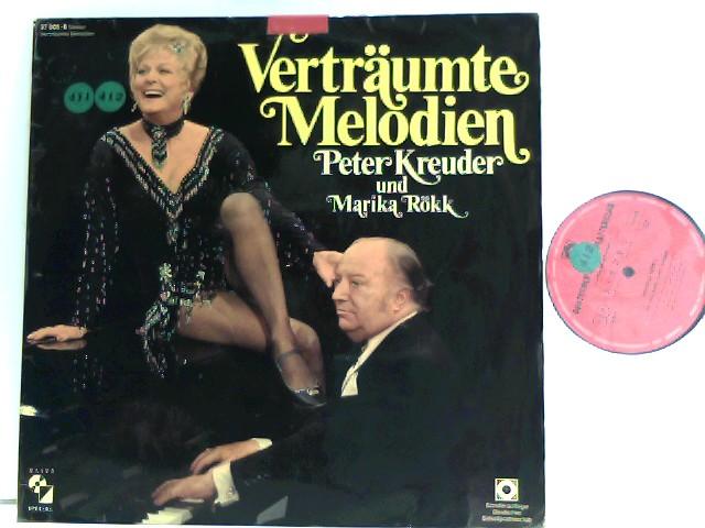 Kreuder, Peter und Marika Röck: Verträumte Melodien