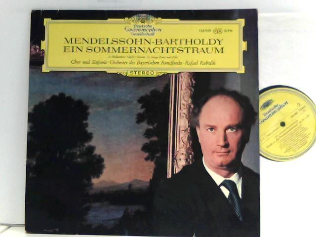 Mendelssohn-Bartholdy, Felix und Rafael Kubelik: Chor und  Sinfonie-Orchester Des Bayerischen Rundfunks – Ein Sommernachtstraum