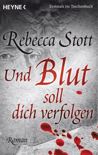 Stott, Rebecca und Renate Orth-Guttmann: Und Blut soll dich verfolgen