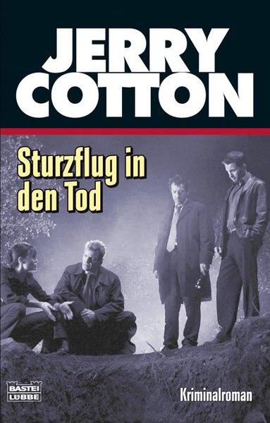 Sturzflug in den Tod 1., Aufl.