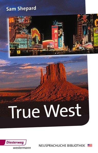 Diesterwegs Neusprachliche Bibliothek - Englische Abteilung / True West