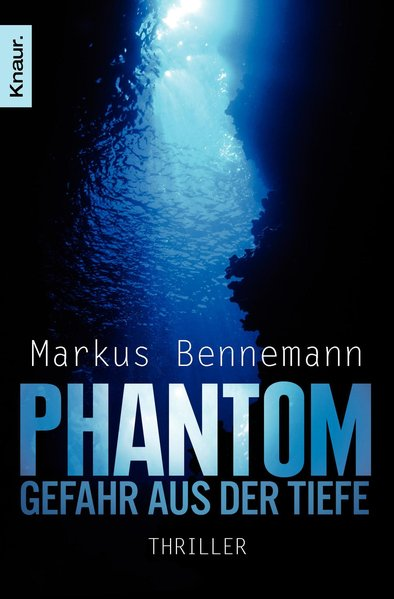 Bennemann, Markus: Phantom - Gefahr aus der Tiefe