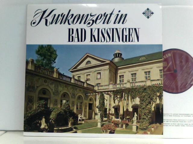 Kurkonzert in Kissingen
