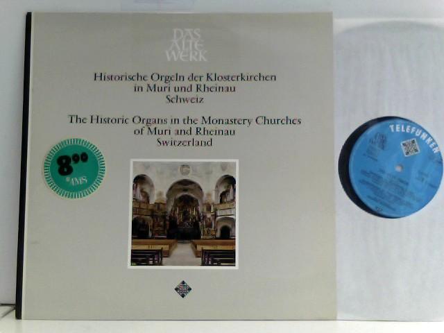 Hildenbrand, Siegfried: Das Alte Werk - Historische Orgeln der Klosterkirchen in Muri und Rheinau