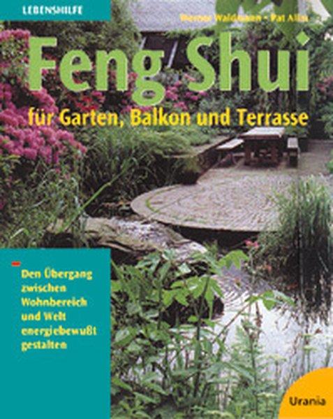 Feng Shui für Garten, Balkon und Terrasse