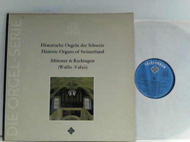 Hildenbrand, Siegfried: Historische Orgeln Der Schweiz - Historic Organs Of Switzerland - Münster & Reckingen (Wallis - Valais)
