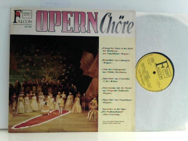 Chor und großes Opernorchester und Arthur  Liebermann: Opernchöre
