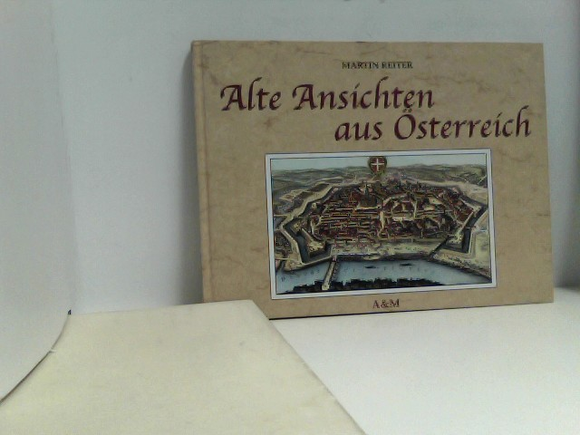 Alte Ansichten aus Österreich.