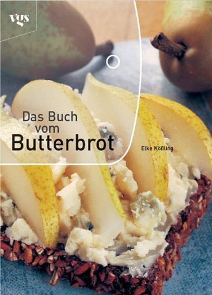 Das Buch vom Butterbrot