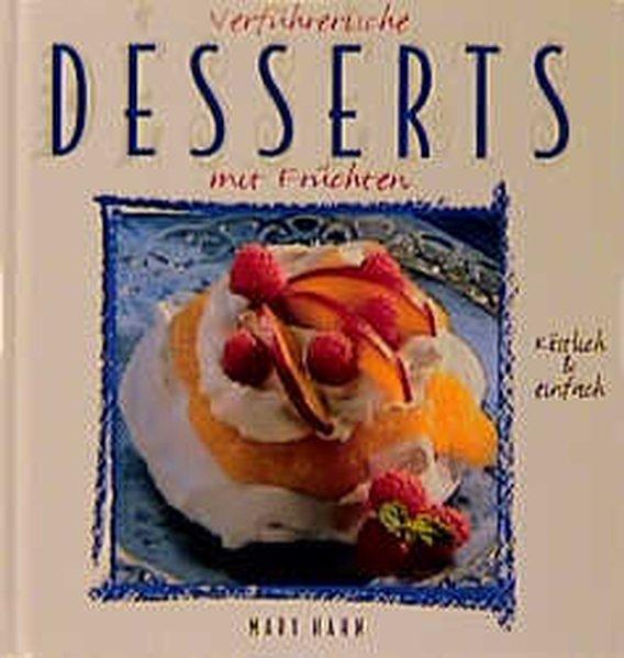 Verführerische Desserts mit Früchten