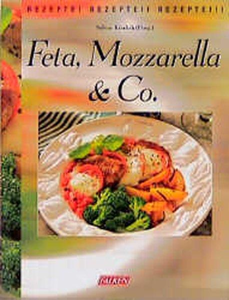 Kieslich, Sabine: Feta, Mozzarella & Co. 2., Aufl.