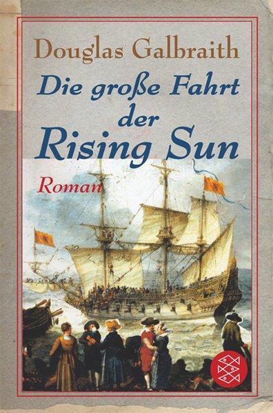 Die grosse Fahrt der Rising Sun 1., Aufl.