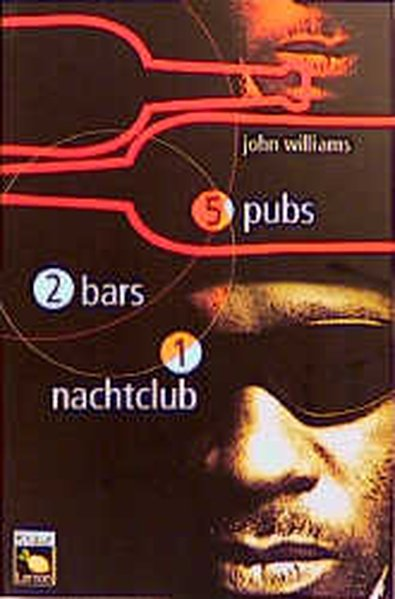 Williams, John und Jürgen Langowski: 5 Pubs, 2 Bars, 1 Nachtclub