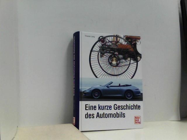 Lang, Thomas: Eine kurze Geschichte des Automobils Auflage: 1