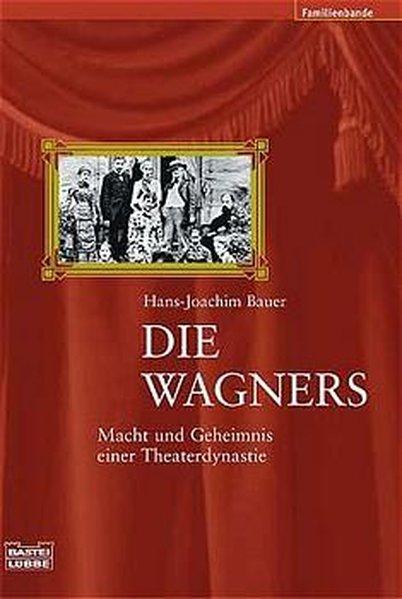 Die Wagners 1. Aufl. 2003