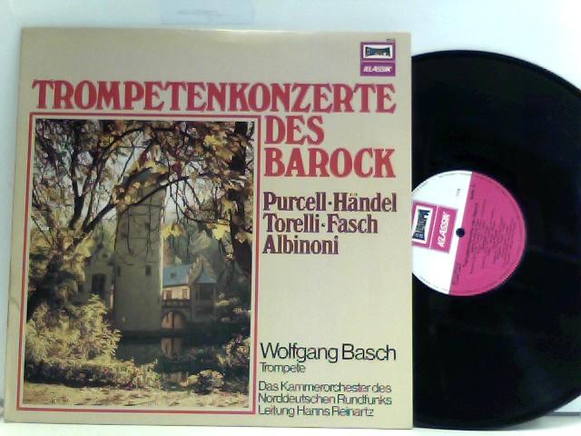 Torelli* • Fasch* • Das Kammerorchester Des Norddeutschen Rundfunks*, Hanns Reinartz, Wolfgang Basch – Trompetenkonzerte Des Barock