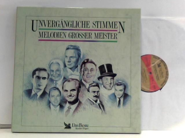 Unvergängliche Stimmen - Melodien grosser Meister