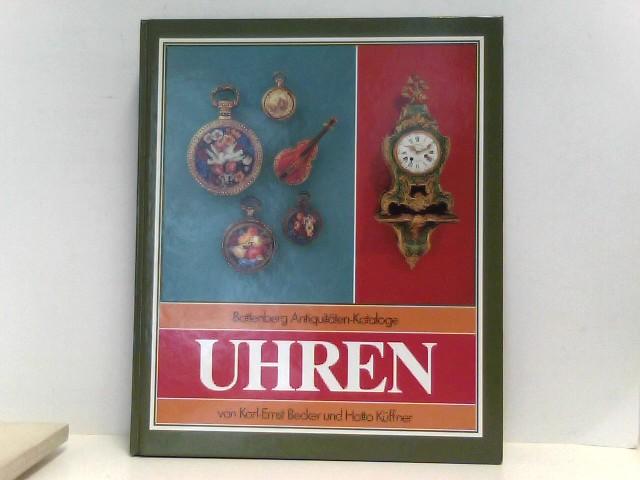 Becker, Karl-Ernst Küffner Hatto: Battenberg Antiquitäten-Katalog Uhren