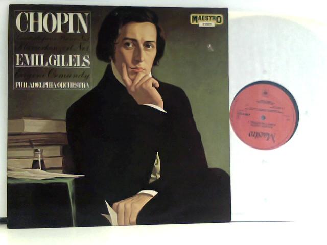 Chopin, Frederic: Gilels,  Eugene Ormandy, The Philadelphia Orchestra – Piano Concerto No.1 In E Minor