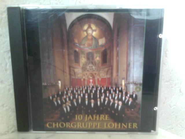 Chorgruppe Lohner: 10 Jahre Chorgruppe Lohner