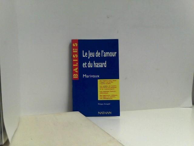 Koeppel, Philippe: Balises: Marivaux: Le Jeu De l'Amour Et Du Hasard