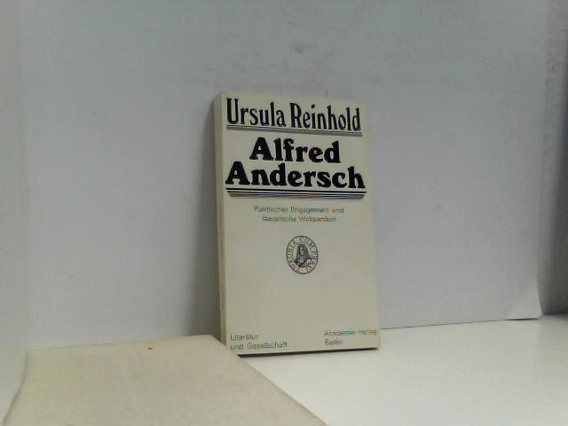 Alfred Andersch. Politisches Engagement und literarische Wirksamkeit