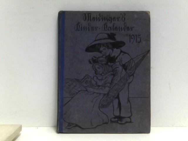 Kinder-Kalender für das Jahr 1915 . 18. Jahrgang .