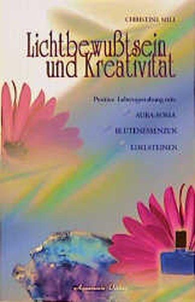 Lichtbewusstsein und Kreativität