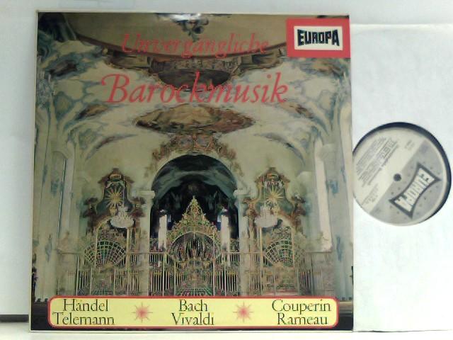 Bach*, Couperin*, Telemann*, Vivaldi*, Rameau* – Unvergängliche Barockmusik