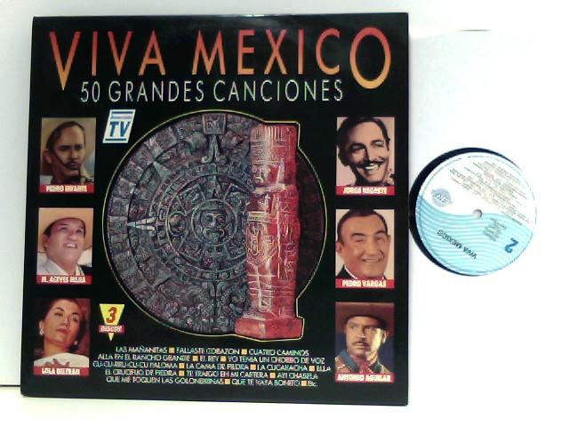 Viva Mexico. 50 Grandes Canciones