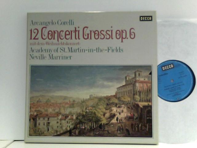"""Marriner*, The Academy Of St. Martin-in-the-Fields – 12 Concerti Grossi, Op. 6 - Mit Dem """"Weihnachtskonzert"""""""