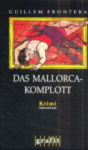 Das Mallorca-Komplott
