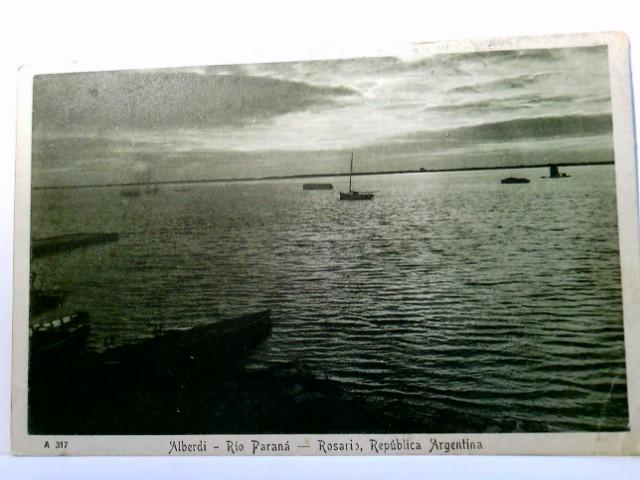 Alberdi - Rio Paraná - Rosaris, Republica Argentina. Seltene AK. Abendstimmung am Fluss, Boote, Panoramablick, Argentinien, gel. 1924
