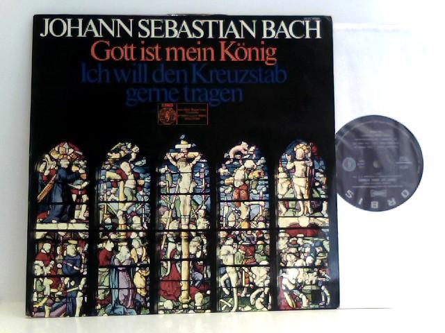 Bach, Johann Sebastian: Kurt Thomas,  Gewandhausorchester Leipzig – Gott Ist Mein König / Ich Will Den Kreuzstab Gerne Tragen