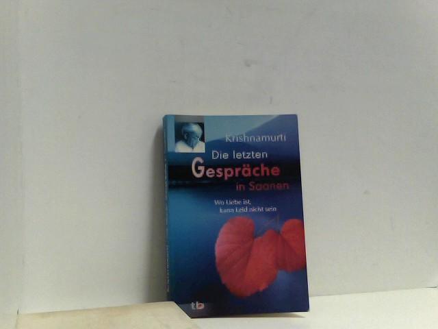 Grenzenlos frei; eine Einführung in Leben und Werk von J. Krishnamurti (1895-1986),deutsche Übersetzung: Christine Bendner, deutsche Erstausgabe