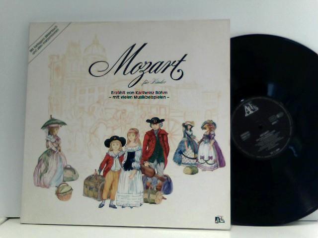 Mozart, Wolfgang Amadeus: Mozart für Kinder: Erzählt von Karlheinz Böhm - mit Musikbeispielen