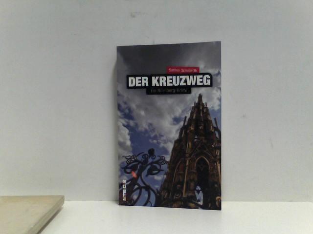 Der Kreuzweg: Ein Nürnberg-Krimi (Sutton Krimi) Auflage: 1