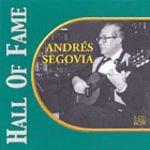 Hall of Fame: Andres Segovia