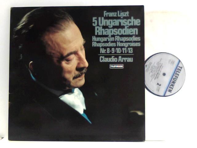 Claudio Arrau  – 5 Ungarische Rhapsodien Hungarian Rhapsodie Rhapsodie Hongroises Nr. 8-9-10-11-13